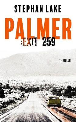 Palmer :Exit 259 von Lake,  Stephan