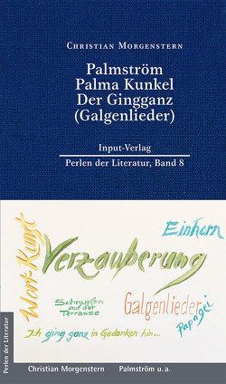 Palmström, Palma Kunkel, Der Gingganz (Galgenlieder) von Morgenstern,  Christian