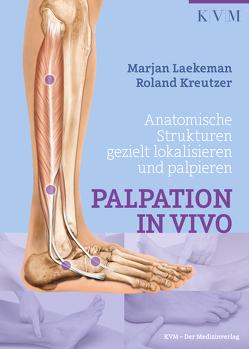 Palpation in Vivo von Junginger,  Bärbel, Kreutzer,  Roland, Laekeman,  Marjan