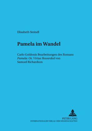 Pamela im Wandel von Steindl,  Elisabeth
