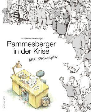 Pammesberger in der Krise von Pammesberger,  Michael