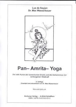 Pan-Amrita-Yoga von Dr. Wasserbauer,  Max, Sayjan,  Lus de