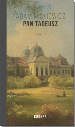Pan Tadeusz von Mickiewicz,  Adam, Schamschula,  Walter