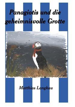 Panagiotis und die geheimnisvolle Grotte von Langkau,  Matthias