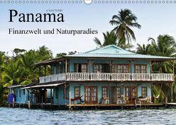 Panama – Finanzwelt und Naturparadies (Wandkalender 2018 DIN A3 quer) von boeTtchEr,  U