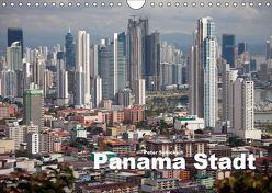 Panama Stadt (Wandkalender 2019 DIN A4 quer) von Schickert,  Peter