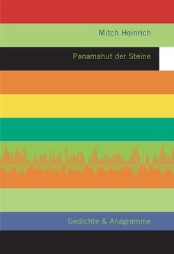 Panamahut der Steine von Heinrich,  Mitch