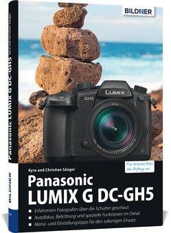 Panasonic Lumix G DC-GH5 von Sänger,  Christian, Sänger,  Kyra