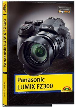 Panasonic Lumix FZ300 – Handbuch – von Gradias,  Michael