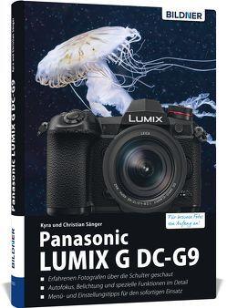 Panasonic Lumix G DC-G9 von Sänger,  Christian, Sänger,  Kyra
