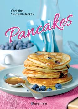 Pancakes & Pancake-Art (mit Links zu Filmanleitungen) von Sinnwell-Backes,  Christine