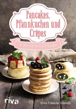 Pancakes, Pfannkuchen und Crêpes von Erdmanska-Kolanczyk,  Sylwia