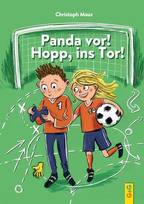 Panda vor! Hopp, ins Tor! von Kranz,  Sabine, Mauz,  Christoph