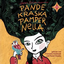 Pandekraska Pampernella von Drvenkar,  Zoran, Hartmann,  Franziska, Houdus,  Pascal