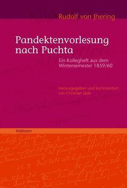 Pandektenvorlesung nach Puchta von Jäde,  Christian, Jhering,  Rudolf von