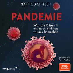 Pandemie von Spitzer,  Manfred, Wolter,  Peter