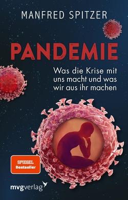 Pandemie von Spitzer,  Prof. Dr. Dr. Manfred