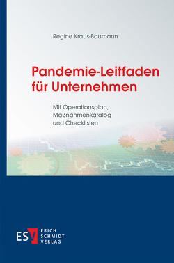 Pandemie-Leitfaden für Unternehmen von Kraus-Baumann,  Regine