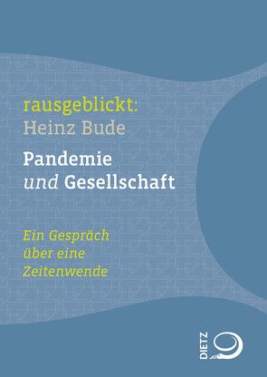 Pandemie und Gesellschaft von Bude,  Heinz, Dahm,  Jochen, Hartmann,  Thomas, Krell,  Christian