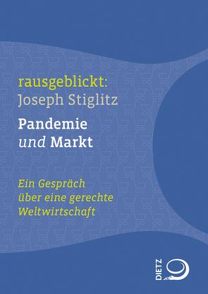 Pandemie und Markt von Dahm,  Jochen, Hartmann,  Thomas, Krell,  Christian, Stiglitz,  Joseph