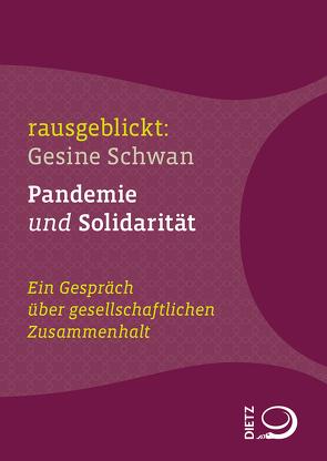 Pandemie und Solidariät von Dahm,  Jochen, Hartmann,  Thomas, Krell,  Christian, Schwan,  Gesine