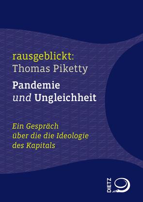 Pandemie und Ungleichheit von Dahm,  Jochen, Hartmann,  Thomas, Krell,  Christian, Piketty,  Thomas