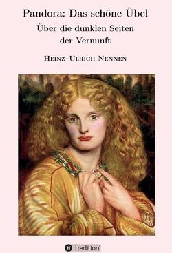Pandora: Das schöne Übel von Nennen,  Heinz-Ulrich