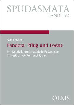 Pandora, Pflug und Poesie von Herren,  Xenja