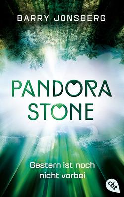 Pandora Stone – Gestern ist noch nicht vorbei von Jonsberg,  Barry, Obrecht,  Bettina