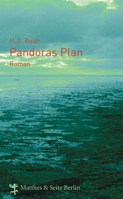 Pandoras Plan von Rauh,  Horst Dieter, Rauh,  Stephan A