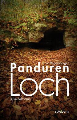 Pandurenloch von Regensburger,  Hans