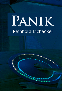 Panik – Science-Fiction-Klassiker von Eichacker,  Reinhold