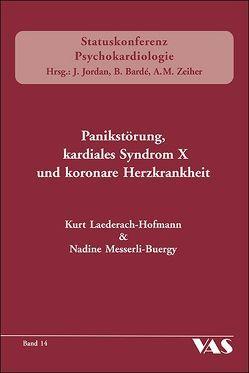 Panikstörung, kardiales Syndrom X und koronare Herzkrankheit von Laederach-Hoffmann,  Kurt, Messerli-Buergy,  Nadine