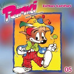 Panki aus Pankanien / Zirkus Larifari von Schreier,  Doris, Schreier,  Fred