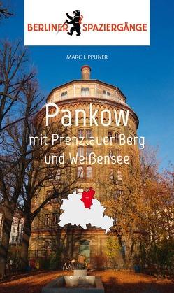 Pankow mit Prenzlauer Berg und Weißensee von Lippuner,  Marc
