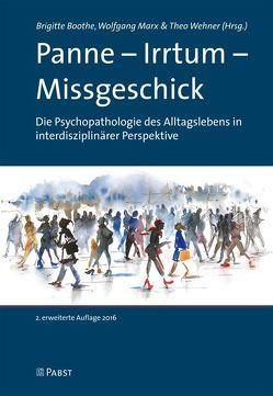 Panne – Irrtum – Missgeschick von Boothe,  Brigitte, Marx,  Wolfgang, Wehner,  Theo