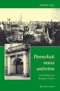 Pannekuk muss antreten von Orgs,  Hans J