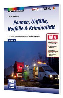 Pannen, Unfälle, Notfälle & Kriminalität von Sick,  Ralf, Wegner,  Dirk
