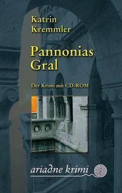 Pannonias Gral von Kremmler,  Katrin
