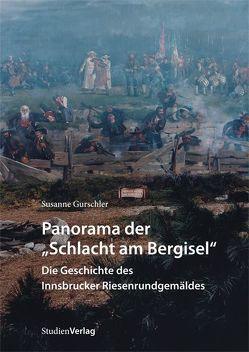 """Panorama der """"Schlacht am Bergisel"""" von Gurschler,  Susanne"""