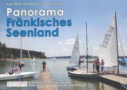 Panorama Fränkisches Seenland von Braun,  Harald, Miotk,  Peter, Schrenk,  Johann
