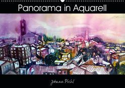 Panorama in Aquarell (Wandkalender 2019 DIN A2 quer) von Pickl,  Johann