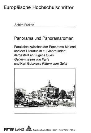 Panorama und Panoramaroman von Ricken,  Achim