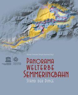 Panorama Welterbe Semmeringbahn von Dinhobl,  Günter, Haehnel,  Birgit