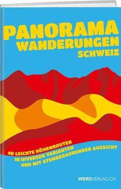 Panoramawanderungen Schweiz von Auf der Maur,  Brigitte, Auf der Maur,  Franz