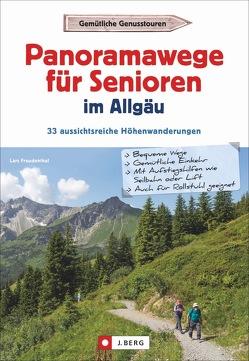 Panoramawege für Senioren im Allgäu von Freudenthal,  Lars