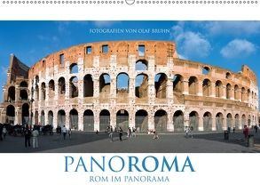 PANOROMA – Rom im Panorama (Wandkalender 2018 DIN A2 quer) von Bruhn,  Olaf