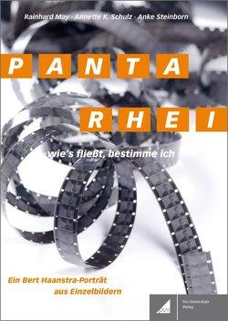 PANTA RHEI. Wie's fließt, bestimme ich von May,  Rainhard, Schulz,  Annette K., Steinborn,  Anke