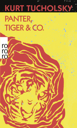 Panter, Tiger & Co. von Gerold-Tucholsky,  Mary, Tucholsky,  Kurt