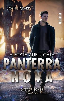 Panterra Nova – Letzte Zuflucht von Clark,  Sophie